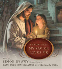 I Know That My Savior Loves Me (Board Book) *