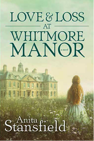 Love and Loss at Whitmore Manor (Paperback) *