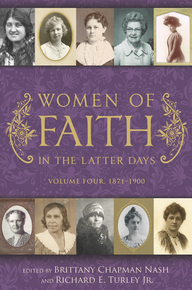 Women of Faith in the Latter Days: Volume 4: 1871-1900 (Hardcover) *