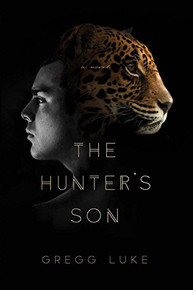 The Hunter's Son (Paperback) *