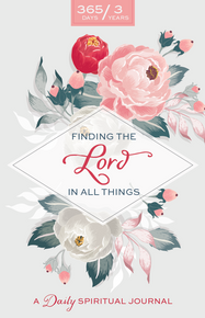 Finding The Lord In All Things - A Daily Spiritual Journal Floral Design