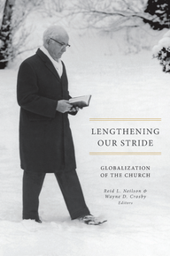 Lengthening Our Stride -  Globalization of the Church
