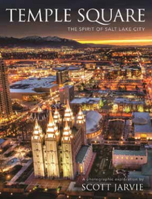 Temple Square The Spirit of Salt Lake City (Hardcover)  *