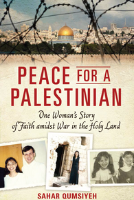 Peace for a Palestinian: One Woman's Story of Faith Amidst War in the Holy Land (Paperback) *