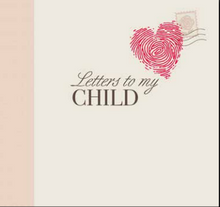 Letters to My Child (Hardcover) *