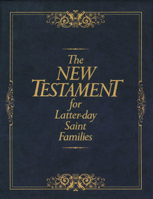 The New Testament for Latter-day Saint Families (Hardcover) *