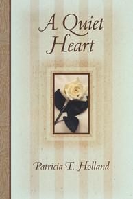 A Quiet Heart (Paperback)*