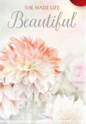 She Made Life Beautiful - Greeting Card