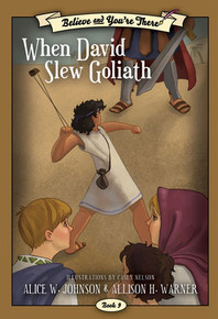 Believe and You're There Vol. 9: When David Slew Goliath (Paperback) *