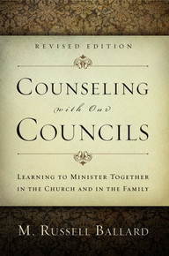 Counseling with Our Councils, Revised Edition Paperback *