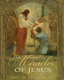 The Miracles of Jesus (Hardcover) *