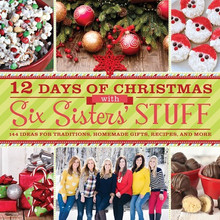 The 12 Days of Christmas with Six Sisters' Stuff (Paperback)