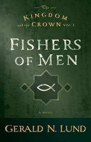 The Kingdom and the Crown Vol. 1: Fishers of Men (Paperback) *