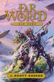 Far World Vol 3:  Air Keep (Paperback)*