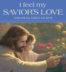 I Feel My Savior's Love (Board Book) *