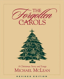 The Forgotten Carols: A Christmas Story & Songs (Paperback)