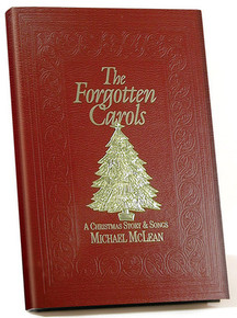The Forgotten Carols: A Christmas Story & Songs (Hardcover)