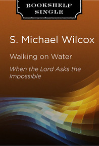 Walking on Water: When the Lord Asks the Impossible (Talk on CD)