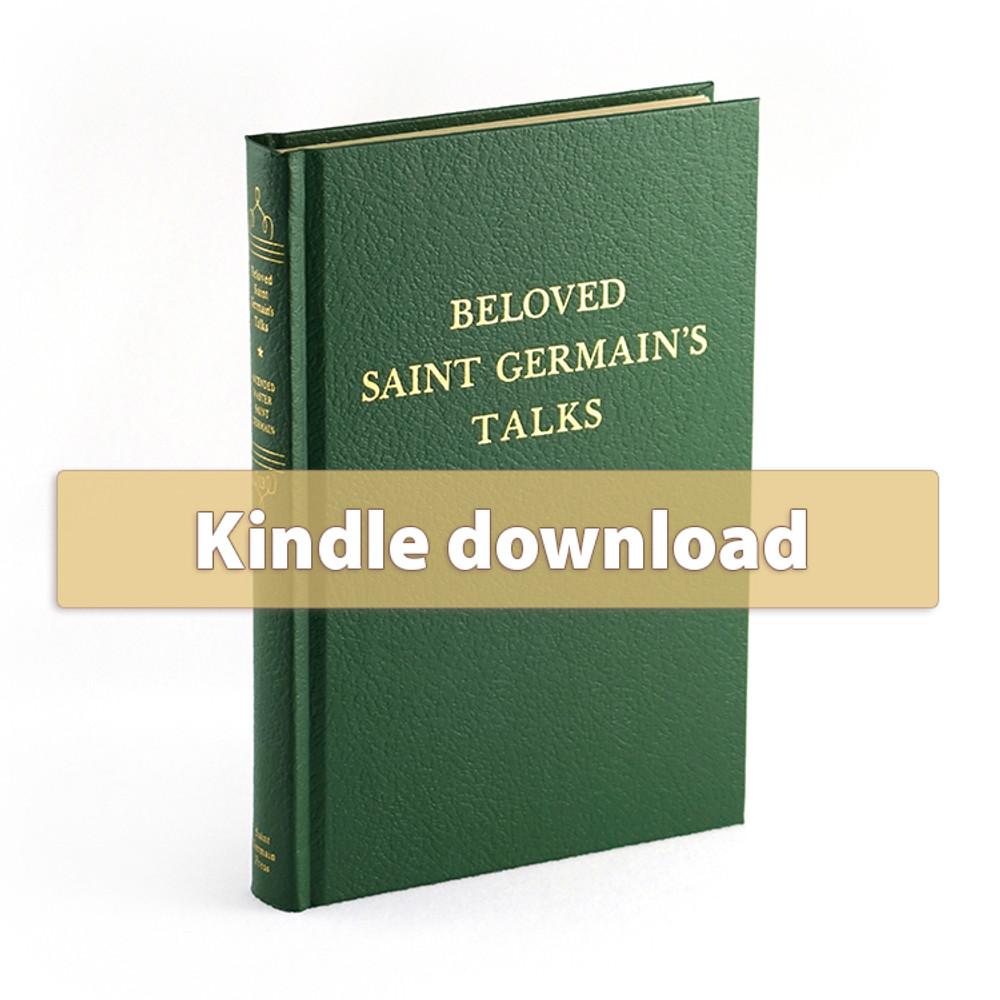 Volume 13 - Beloved Saint Germain's Talks - Kindle