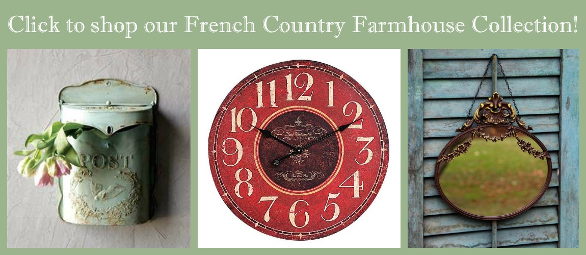 Shop Our French Country Farmhouse Collection