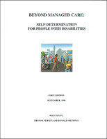 Beyond Managed Care: Self Determination for People with Disabilities