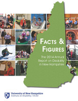 Facts and Figures: The 2014 Annual Report on Disability in New Hampshire Booklet