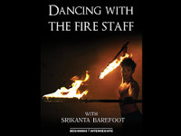 Dancing With the Fire Staff - Downloadable DVD