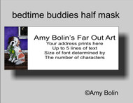 ADDRESS LABELS · BEDTIME BUDDIES · HALF MASK SAINT BERNARD · AMY BOLIN