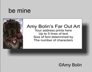ADDRESS LABELS · BE MINE · BLACK NEWFOUNDLAND · AMY BOLIN