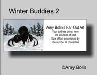 ADDRESS LABELS · WINTER BUDDIES 2 · BLACK & LANDSEER NEWFOUNDLAND · AMY BOLIN