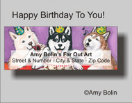 ADDRESS LABELS · HAPPY BIRTHDAY TO YOU (BLUE EYES) · HUSKIES & MALAMUTES · AMY BOLIN