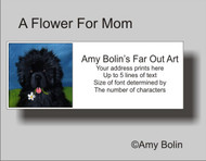 ADDRESS LABELS · A FLOWER FOR MOM · BLACK NEWFOUNDLAND · AMY BOLIN