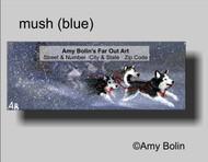 ADDRESS LABELS · MUSH (BLUE EYES) · HUSKIES & MALAMUTES · AMY BOLIN