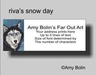 ADDRESS LABELS · RIVA'S SNOW DAY (BLUE EYES ONLY) · HUSKIES & MALAMUTES · AMY BOLIN