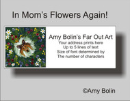 ADDRESS LABELS · IN MOM'S FLOWERS AGAIN! · SABLE SHELTIE · AMY BOLIN