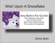 ADDRESS LABELS · WISH UPON A SNOWFLAKE · SAMOYED · AMY BOLIN
