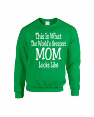Mothers day Worlds greatest mom Women Sweatshirt