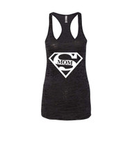 Mothers day super mom Racerback Burnout Tank Top