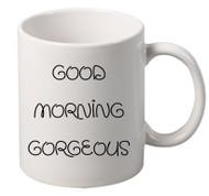 GOOD MORNING gorgeous coffee tea mugs gift