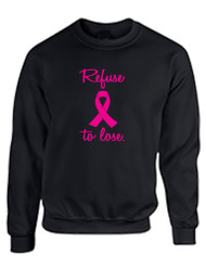 Refuse To Lose Breast Cancer Women Sweatshirt