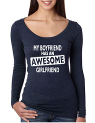 My boyfriend has an awesome Girlfriend  Womens Tri Blend Long Sleeve Scoop valentines day gift
