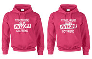 My boyfriend has an aesome girlfriend, My girlfriend has an aesome boyfriend couples hooded sweatshirts