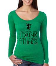 Tyrion Lannister That's What I Do I Drink And Know Things Women Tri Blend Long Sleeve Scoop