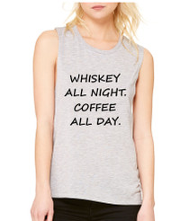 Women's Flowy Muscle Top Whiskey All Night Coffee All Day