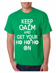Men's T Shirt Keep Calm And Get Your Ho Ho Ho Ugly Christmas Top