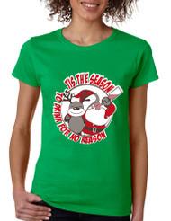 Women's T Shirt Tis The Season Drink No Reason Fun Ugly Xmas