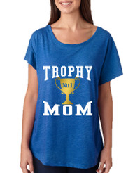 Women's Dolman Shirt Trophy Mom Gift Love Mother's Day Top