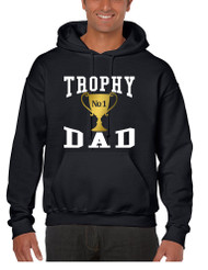 Men's Hoodie Trophy Dad Love Father Shirt Daddy Cool Gift