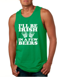 Men's Tank Top I'll Be Irish In Few Beers St Patrick's Party Top