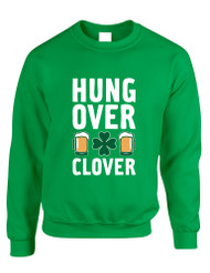 Adult Sweatshirt Hungover Clover St Patrick's Day Party Top